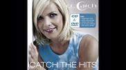 C C Catch - Cant Catch Me