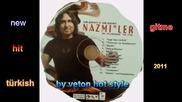 ork nazmiler gitme turkish new hit 2011.
