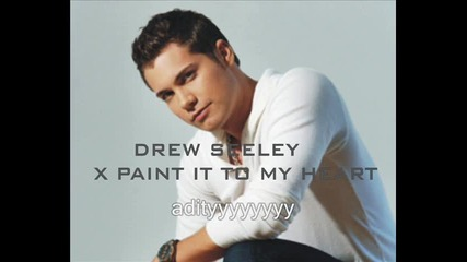 Drew Seeley - X Paint It To My Heart