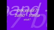 ork.elis87 band - trakia