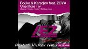 * Bg Vocal * Bojko & Karadjov feat. Zoya - One More Try [ Aez Essentials]