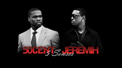 50 Cent feat Jeremih - 5 Senses [new]
