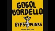Gogol Bordello - Undestructible