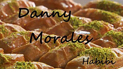 Danny Morales - Хабиби