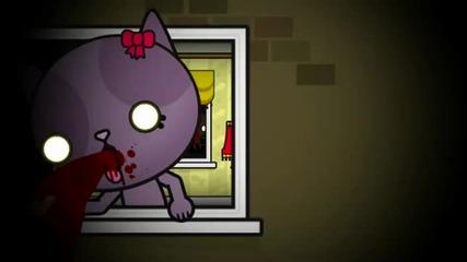 Meow - Мяу, Страхотна анимация