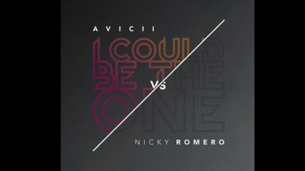 Avicii vs Nicky Romero - I Could Be The One (nicktim) Origin