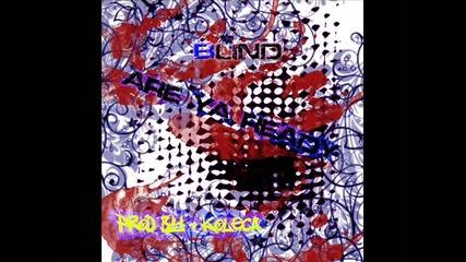 Blind - Are ya Readyy ?? [prod by : Koleca]