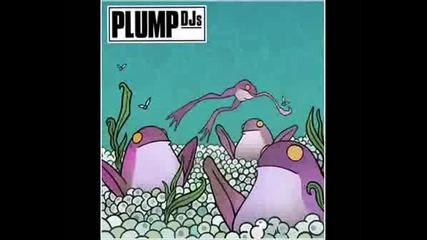 Plump Djs - Shifting Gears (stanton Warriors Remix).wmv