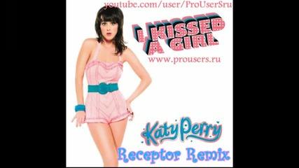 Katy Perry - I Kissed A Girl (receptor Neurofunk Remix)