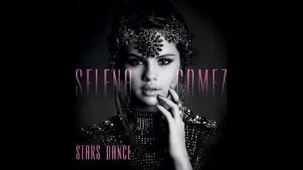 Selena Gomez - Stars Dance (full Song) (stars Dance Album