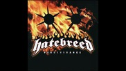 Hatebreed - I Will be Heard (превод)