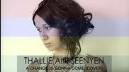 Thallie Ann Seenyen - A Change is Gonna Come (cover) ( R1 Melodic )