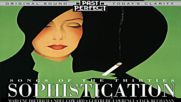 Sophistication - Music Songs Style From the 1930s Past Perfect Full Album