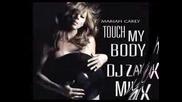 Mariah Carey Touch My Body [zax Remix Fatman Scoop] Fire!!