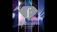 Fashion Tv - Amith&mighty
