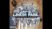 Linkin Park feat. Jay-z -jigga what/faint