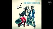 Румънско!! Radio Killer - Lonely Heart { H Q }