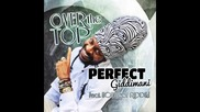 Perfect Giddimani - Cronic Intake