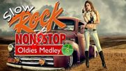 Best Of Slow Rock Non Stop Medley Songs 2018 - Oldies Love Songs Mix