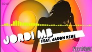Jordi Mb Feat. Jason Rene - Lady ( Michele Pletto Remix 2014 )