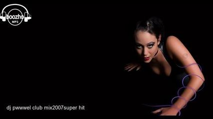 dj pwwwel club - super hit