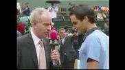 Roland Garros 2009 : Интервю на Макенроу с Федерер