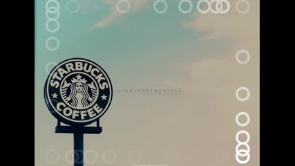 Starbucks * Coffee