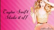 (+превод) Taylor Swift - Shake it off (lyrics)