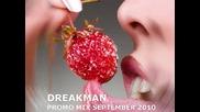 Dreakman - Promo Mix September 2010
