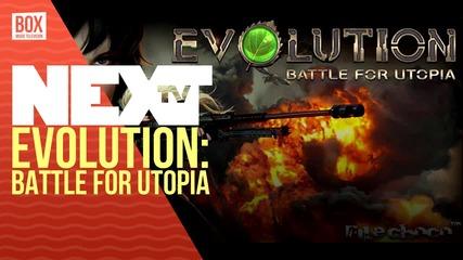 NEXTTV 026: Ревю: Evolution: Battle for Utopia
