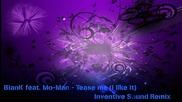 Ремикс Biank feat. Mo-man - Tease me (i like it)