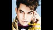 Adam Lambert - Broken English (full song) Hq (prevod)