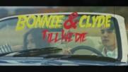 Dean - Bonnie & Clyde_бг.превод