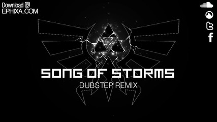 Dj Ephixa - Song Of Storms Dubstep Remix