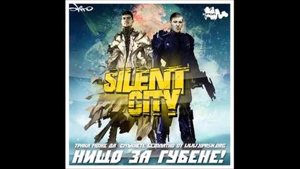 Silent City - Нищо за губене