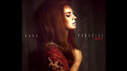 Превод!lana Del Rey- Dark Paradise
