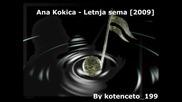 [2009] Ana Kokic - Letnja sema
