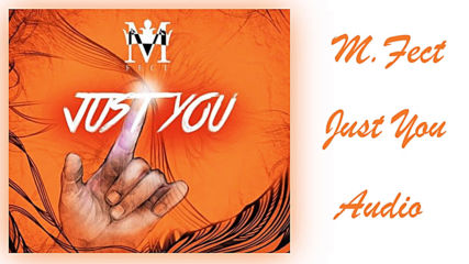 M.fect () - Just You () (audio)