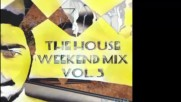 Mr Timers - The House Weekend mix vol. 5