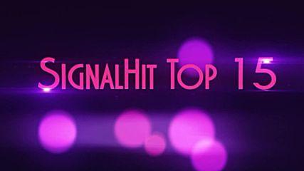 Signalhit Top 15 (04.07.2016 - 10.07.2016)