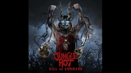 Jungle Rot - I Predict a Riot