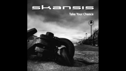 Skansis - Will You Be There