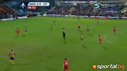 Ливърпул надви Мансфилд, Стъридж дебютира с гол! Мансфийлд - Ливърпул 1:2