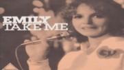 Emily - Take Me( I'm A Woman )1976