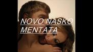 Novo - Nasko Mentata - Zvezdite Pla4at - 2009