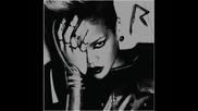 С текст ! Rihanna - Rude Boy ( Rated R )