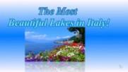 Най-красивите езера в Италия! ... ( Paul Mauriat music) ...
