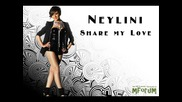 * New Hit 2010 * Neylini - Share my Love + Бг превод !