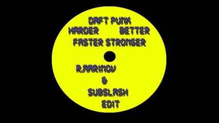 Daft Punk - Harder better faster stronger (r.marinov & Subslash)