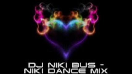 Dj Nikibus - Niki Dance Mix 22.04.2011